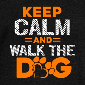 Keep Calm and Walk The Dog Shirt - Women's Wideneck Sweatshirt
