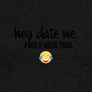 Date me for a free 2 week trial - Women's Wideneck Sweatshirt