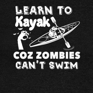Learn To Kayak Coz Zombies Cant Swim - Women's Wideneck Sweatshirt