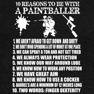 10 Reasons To Be With A Paintballer T Shirt - Women's Wideneck Sweatshirt