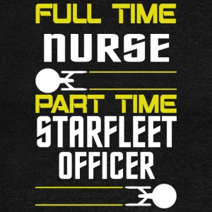 FULL TIME NURSE PART TIME STARFLEET OFFICER - Women's Wideneck Sweatshirt