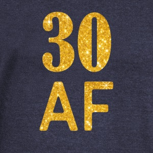 30 AF Shirt - 30th Birthday Gift Thirty Gift - Women's Wideneck Sweatshirt