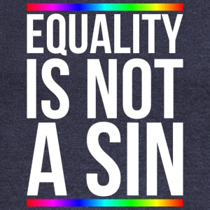 Equality is not a sin - Women's Wideneck Sweatshirt