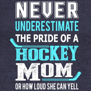 Hockey Mom Or How Loud She Can Yell T Shirt - Women's Wideneck Sweatshirt