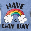 Have A Gay Day LGBT Pride - Women's Wideneck Sweatshirt