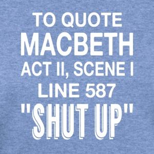 To Quote Macbeth - Women's Wideneck Sweatshirt