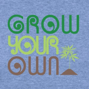 Grow Your Own Marijuana - Women's Wideneck Sweatshirt