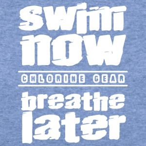 swim now breathe later - Women's Wideneck Sweatshirt
