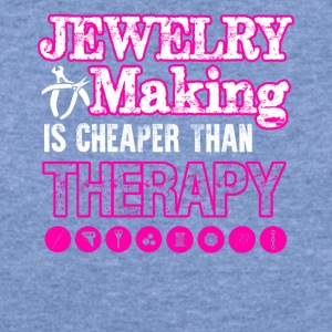 Jewelry Making Cheaper Than Therapy Shirt - Women's Wideneck Sweatshirt