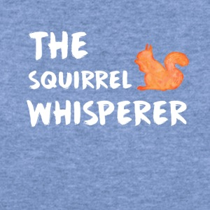 squirrel whisperer - Women's Wideneck Sweatshirt
