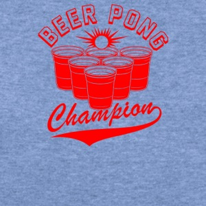 Beer Pong Champion - Women's Wideneck Sweatshirt