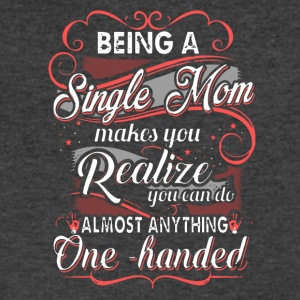Single Mom Shirt - Men's V-Neck T-Shirt by Canvas