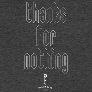 THANKS FOR NOTHING - Men's V-Neck T-Shirt by Canvas