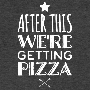 After this we're getting pizza - Men's V-Neck T-Shirt by Canvas