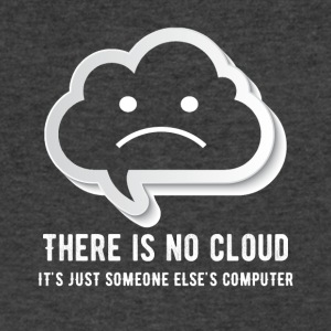 there is no cloud it's just someone elsescomputing - Men's V-Neck T-Shirt by Canvas