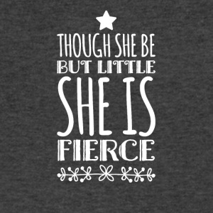 though she be but little she is fierce - Men's V-Neck T-Shirt by Canvas