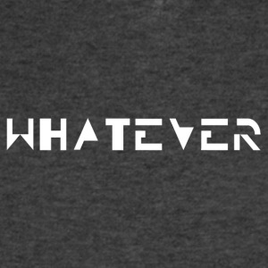 whatever - Men's V-Neck T-Shirt by Canvas