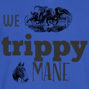 we trippy mane T Shirt - Men's V-Neck T-Shirt by Canvas