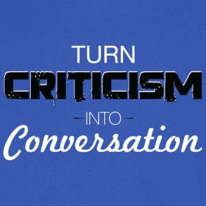 Turn Criticism Into Conversation - Men's V-Neck T-Shirt by Canvas