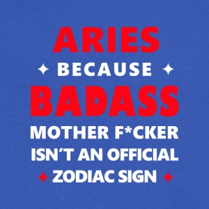 Aries Shirt/Hoodie/Tank/Bag/Apron- Funny Badass - Men's V-Neck T-Shirt by Canvas