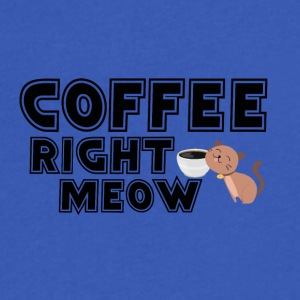 Coffee right meow - Men's V-Neck T-Shirt by Canvas