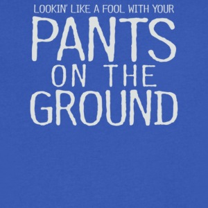 Pants On The Ground - Men's V-Neck T-Shirt by Canvas