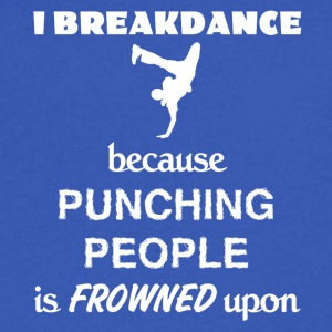 Breakdance Love Gift- cool shirt,geek hoodie,tank - Men's V-Neck T-Shirt by Canvas