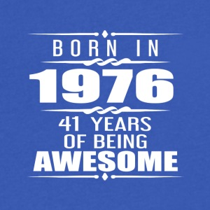 Born in 1976 41 Years of Being Awesome - Men's V-Neck T-Shirt by Canvas