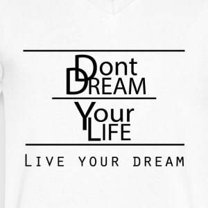 Live your Dream - Men's V-Neck T-Shirt by Canvas