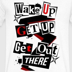 Wake Up, Get Up, Get Out There - Men's V-Neck T-Shirt by Canvas
