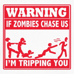 Warning If Zombies Chase Us I m Tripping You - Men's V-Neck T-Shirt by Canvas