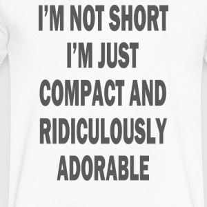 not short i'm just compact and ridiculously adorab - Men's V-Neck T-Shirt by Canvas