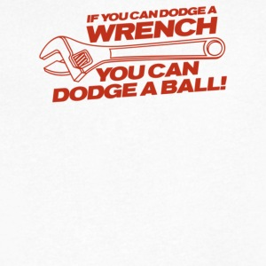 If You Can Dodge A Wrench You Can Dodge A Ball - Men's V-Neck T-Shirt by Canvas