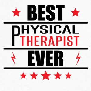 Best Physical Therapist Ever - Men's V-Neck T-Shirt by Canvas