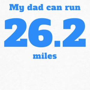 My Dad Can Run 26.2 Miles - Men's V-Neck T-Shirt by Canvas