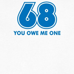 68 Owe Me - Men's V-Neck T-Shirt by Canvas