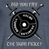 Did you pay the iron price - Men's V-Neck T-Shirt by Canvas