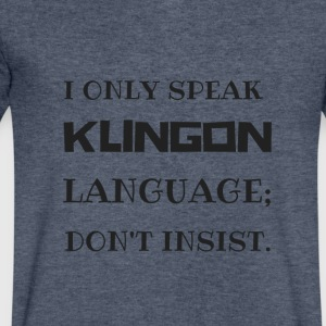 I only speak klingon language - Men's V-Neck T-Shirt by Canvas