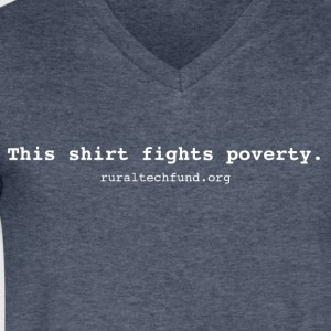 This Shirt Fights Poverty - Men's V-Neck T-Shirt by Canvas