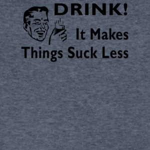 Drink It Makes Things Suck Less - Men's V-Neck T-Shirt by Canvas