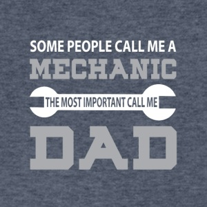 A Mechanic The Most Important Call Me Dad T Shirt - Men's V-Neck T-Shirt by Canvas