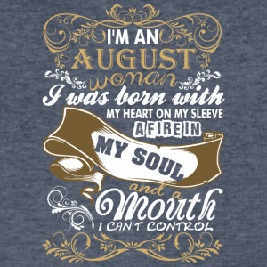 Im An August Woman I Was Born With My Heart - Men's V-Neck T-Shirt by Canvas