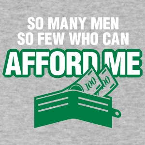 So Many Men,But So Few Can Afford Me. - Men's V-Neck T-Shirt by Canvas