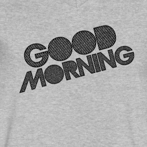 GOOD MORNING - Men's V-Neck T-Shirt by Canvas