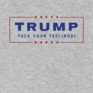 Trump - Fuck Your Feelings - Men's V-Neck T-Shirt by Canvas