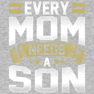 Every mom needs a son mothers day - Men's V-Neck T-Shirt by Canvas