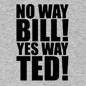 no way bill! no way ted! - Men's V-Neck T-Shirt by Canvas