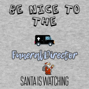 Be nice to the funeral director Santa is watching - Men's V-Neck T-Shirt by Canvas