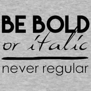 BE-BOLK-BE-ITALIC-BUT-NEVER - Men's V-Neck T-Shirt by Canvas