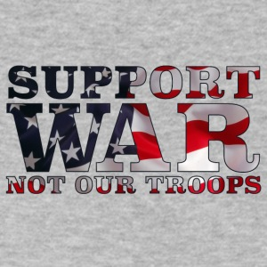 Support War Not Our Troops - Men's V-Neck T-Shirt by Canvas